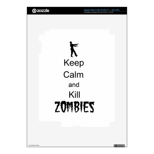 Zombie Gift Keep Calm and Kill Zombies Decals For iPad 3