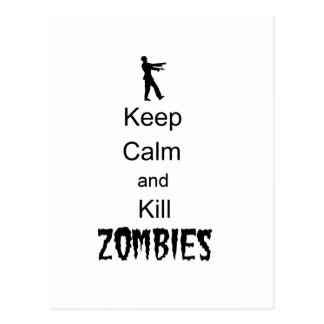 Zombie Gift Keep Calm and Kill Zombies Post Cards