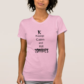 Zombie Gift Keep Calm and Kill Zombies Tshirts