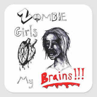 Zombie Girls Love My Brains Square Sticker