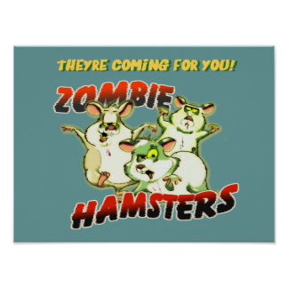 ZOMBIE HAMSTER POSTER