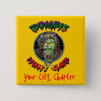 Zombie Hunt Club - Living Dead Pinback Button