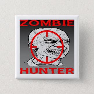 Zombie Hunter #004 Pinback Button