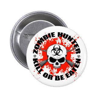 Zombie Hunter 1 Pinback Button