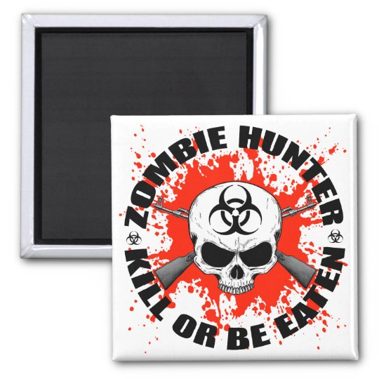 Zombie Hunter 1 Magnet