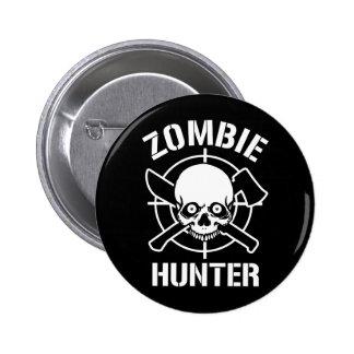 Zombie Hunter Pin