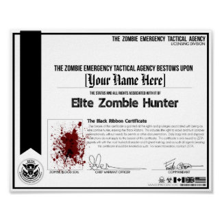 Zombie Hunter Certificate - ZETA! Print