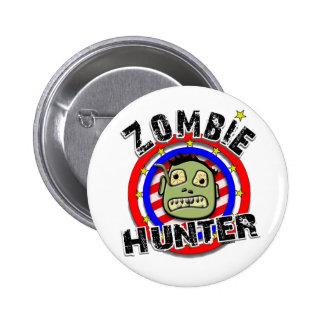 Zombie Hunter Humor Pin