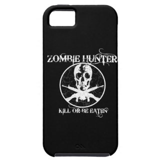 Zombie Hunter...Kill or Be Eaten iPhone 5 Cover