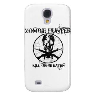 Zombie Hunter...Kill or Be Eaten Samsung Galaxy S4 Case