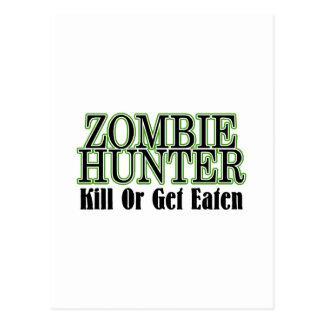 Zombie Hunter Kill Or Get Eaten Postcard