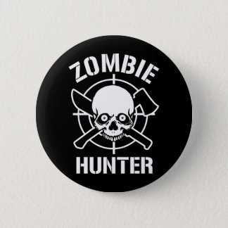 Zombie Hunter Pinback Button