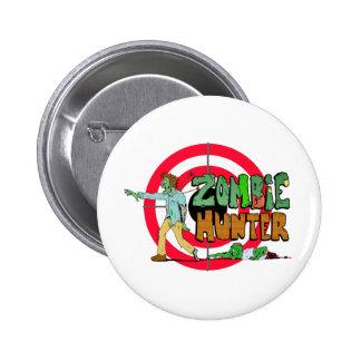 Zombie Hunter Pinback Button