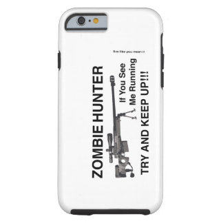 ZOMBIE HUNTER SNIPER DIVISION TOUGH iPhone 6 CASE