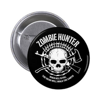 zombie hunter undead living dead 2 inch round button