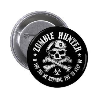 zombie hunter undead living dead pinback button