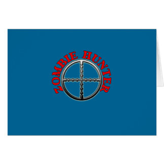 Zombie Hunter with Crosshairs Card