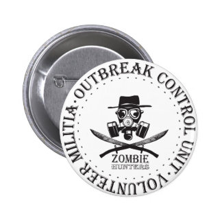 Zombie Hunters.  Zombie Outbreak Response Pin