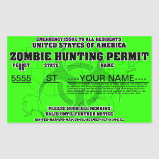 Zombie Hunting Permit Rectangular Sticker