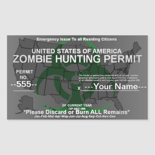 Zombie hunting permit template rectangular sticker