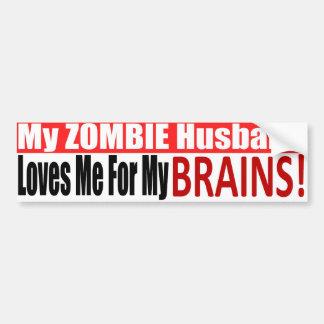 Zombie Husband Loves Brains BUMPER Design Car Bumper Sticker