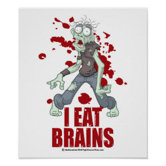 Zombie: I Eat Brains Poster