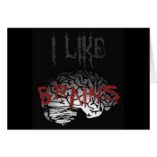 Zombie: I Like Brains Card