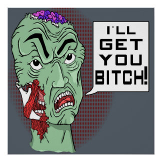 Zombie I ll get you B h poster