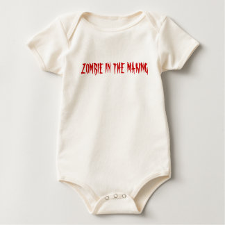 ZOMBIE IN THE MAKING BABY BODYSUIT