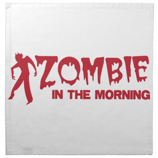 Zombie in the Morning! Cloth Napkin