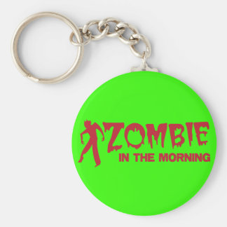 Zombie in the Morning! Keychain