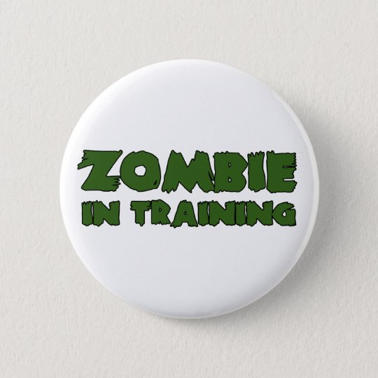 Zombie In Training Pinback Button