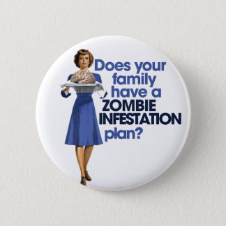 Zombie Infestation Plan Pinback Button
