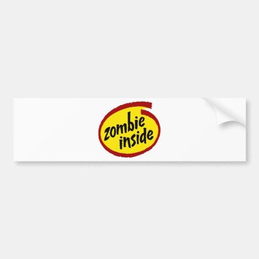 Zombie Inside Car Bumper Sticker