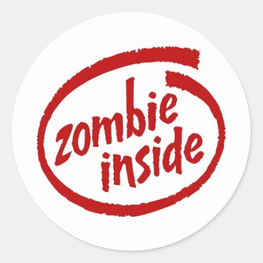 Zombie Inside Round Sticker