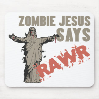 Zombie Jesus Says RAWR Mouse Pad