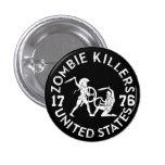 Zombie Killers 1776 Button