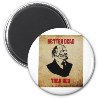 Zombie Lenin; Better Dead Than Red 2 Inch Round Magnet