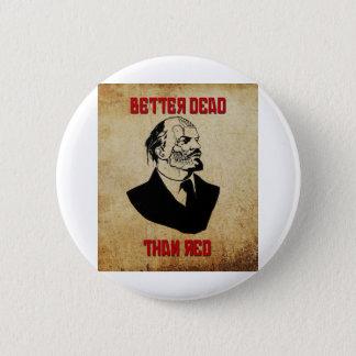 Zombie Lenin; Better Dead Than Red Pinback Button