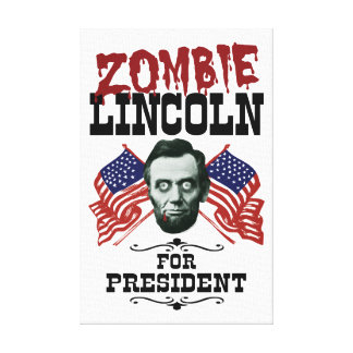 Zombie Lincoln For President - Funny Election Canvas Print