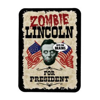 Zombie Lincoln For President - Funny Election Magnet