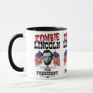 Zombie Lincoln For President - Funny Election Mug
