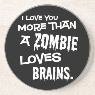 Zombie Loves Brains Coaster