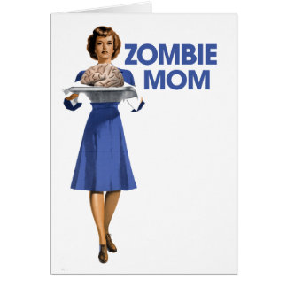 Zombie Mom Greeting Card