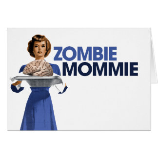 Zombie Mommie Card
