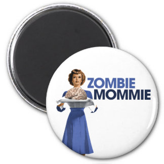 Zombie Mommie 2 Inch Round Magnet