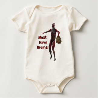 Zombie Must Have Brains Baby Bodysuits