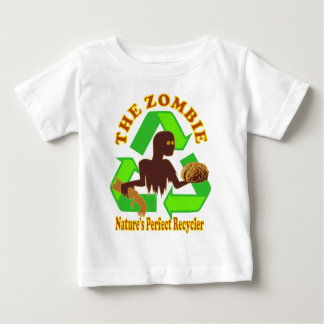 Zombie Nature's Perfect Recycler Design Baby T-Shirt