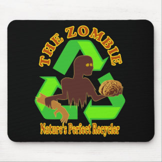 Zombie Nature's Perfect Recycler Design Mouse Pad