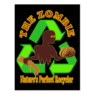 Zombie Nature's Perfect Recycler Design Postcard